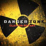 clayton-bryant-danger-zone